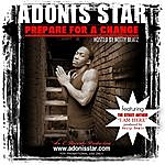 Adonis Star Prepare For A Change