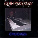 John Pedersen Groovidi