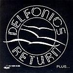 The Delfonics The Delfonics Return Plus…