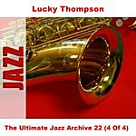 Lucky Thompson The Ultimate Jazz Archive 22 (4 Of 4)