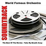 World Famous The Best Of The Movies - Take My Breath Away