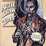 """Artie Shaw & His Orchestra """"1949"""""""