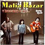 Matia Bazar Y Decirse Ciao…