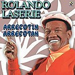 Rolando Laserie Arrecotin Arrecotan