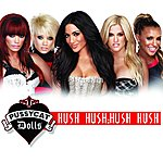 The Pussycat Dolls Hush Hush; Hush Hush (Single)