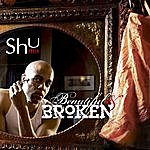 Shu Beautiful & Broken (Single)