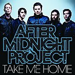 After Midnight Project Take Me Home (Single)
