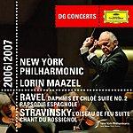 New York Philharmonic DG Concerts: Ravel: Daphnis & Chloe Suite No.2; Rapsodie Espagnol/Stravinsky: Le Chant Du Rossignol; The Firebird Suite