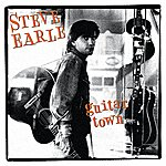 Steve Earle Guitar Town (Expanded Edition)