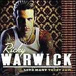 Ricky Warwick Love Many Trust Few