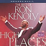 Ron Kenoly High Places: The Best Of Ron Kenoly