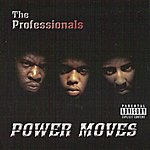 The Professionals Power Moves