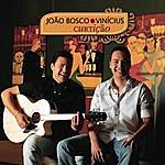 João Bosco João Bosco & Vinicius 2009