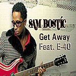 E-40 Get Away (Feat. E-40) - Single