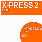 X-Press 2 Fire