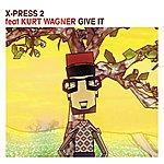 X-Press 2 Give It