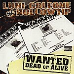 Hollow Tip Wanted Dead Or Alive (Parental Advisory)