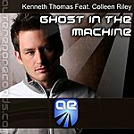 Kenneth Thomas Ghost In The Machine (Feat. Colleen Riley)