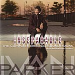 Ivan Parker Inseparable: The Complete Original Soundtracks (with Background Vocals)
