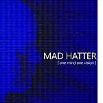 Madhatter One Mind One Vision