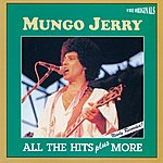 Mungo Jerry All The Hit Plus More (The Originals)