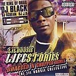Lil' Boosie Lifestories: Dragged And Chopped Remix (Parental Advisory)