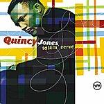 Quincy Jones Talkin' Verve: Quincy Jones