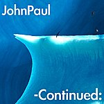 John Paul -Continued: