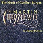 Geoffrey Burgon Martin Chuzzlewit