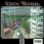 Rb City Work - Intermission