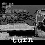 FLH Turn (Feat. Lauren Echo)