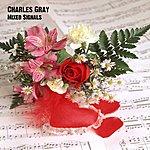 Charles Gray Mixed Signals - Ep