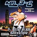 Mr. 3-2 Mr. 3-2 Presents: A Bad Azz Mix Tape V (Parental Advisory)
