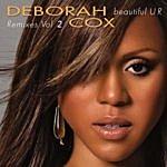 Deborah Cox Beautiful U R Remixes, Vol.2
