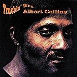 Albert Collins Truckin' With Albert Collins