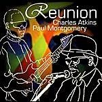 Charles Atkins & Paul Montgomery Reunion