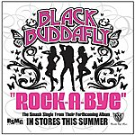 Black Buddafly Rock-A-Bye (Single)