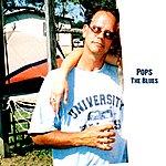 Pops The Blues