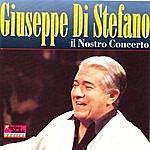 Giuseppe Di Stefano Il Nostro Concerto