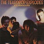 The Teardrop Explodes Kilimanjaro (Remastered With Extra Tracks)