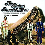 The Flying Burrito Brothers The Guilded Palace Of Sin & Burritos