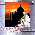 Bismillah Khan Ustad Bismillah Khan & Party