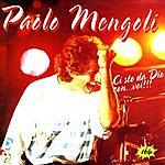 Paolo Mengoli Ci Sto Da Dio Con ... Voi!!!
