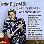 Spike Jones Spike Jones & His City Slickers: Mistaken Music