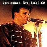 Gary Numan Live Dark Light