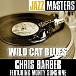 Chris Barber Jazz Masters: Wild Cat Blues