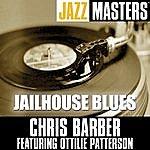 Chris Barber Jazz Masters: Jailhouse Blues