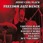 Jimmy Carl Black Freedom Jazz Dance