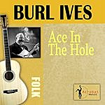 Burl Ives Ace In The Hole