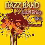Dazz Band Let It Whip - Live